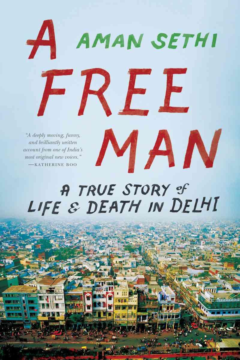 A Free Man By Sethi, Aman